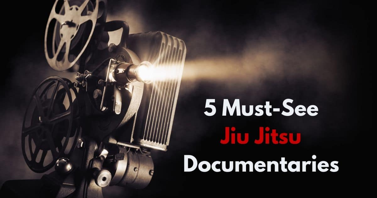 5 Must-See Jiu Jitsu Documentaries | Jiu Jitsu Legacy