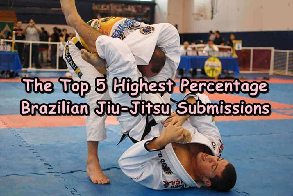 The Top 5 Highest Percentage Brazilian Jiu-Jitsu Submissions