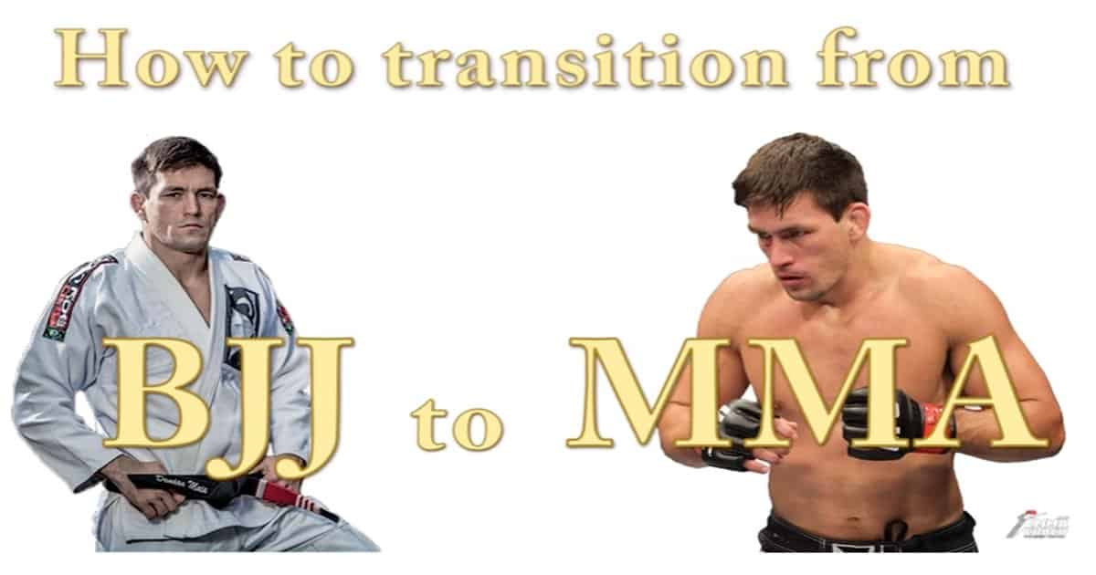 How to transition from BJJ to MMA – 9 tips