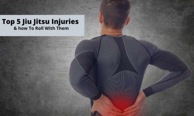 Top 5 Jiu Jitsu Injuries & How To Roll With Them!