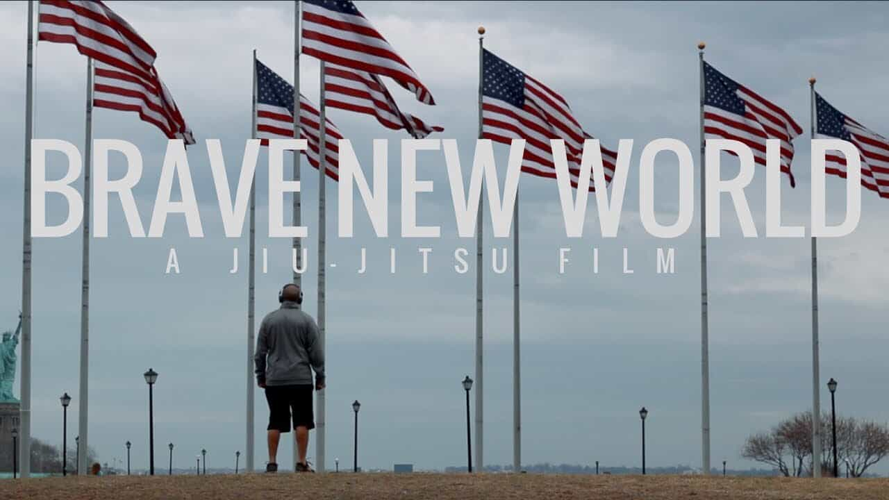 BRAVE NEW WORLD | A Jiu-Jitsu Film
