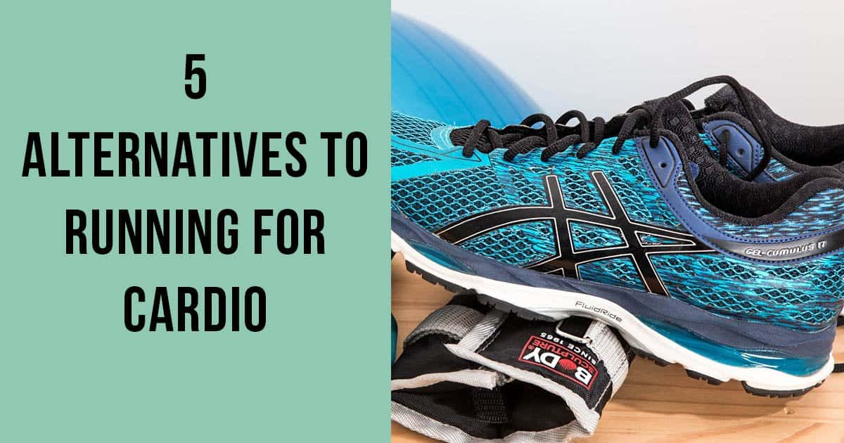 5 Alternatives to Running for Cardio