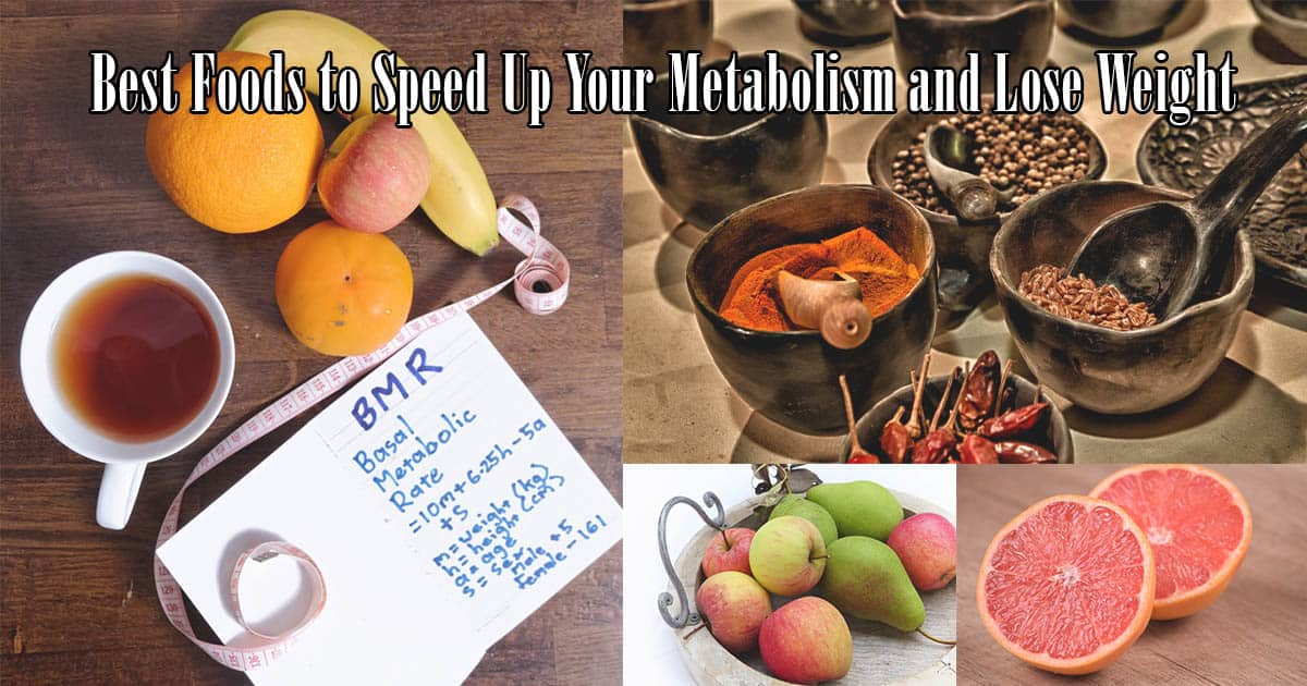 Best Foods to Speed Up Your Metabolism and Lose Weight