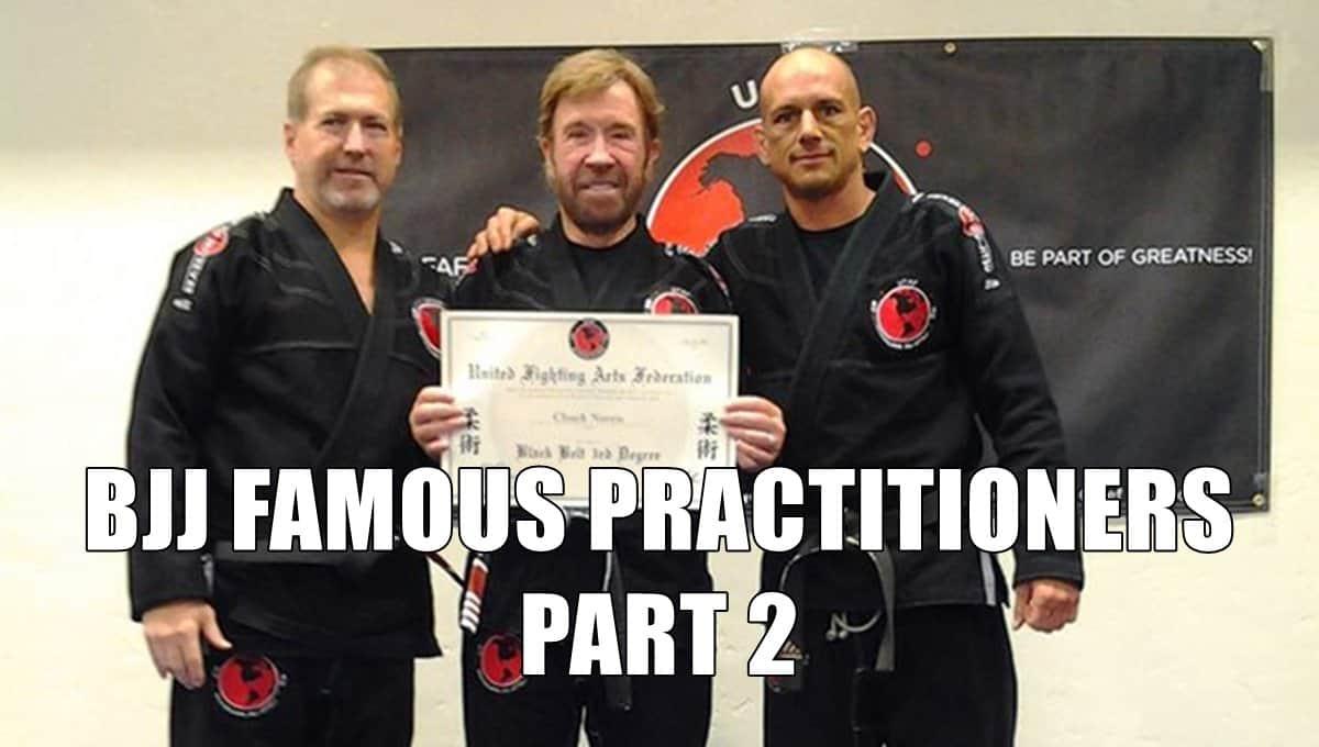 BJJ Famous Practitioners Part 2