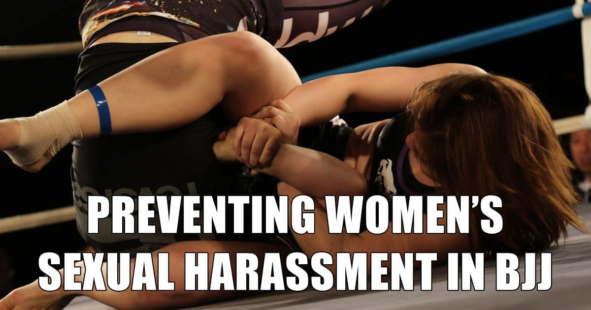 Preventing Women's Sexual Harassment in BJJ