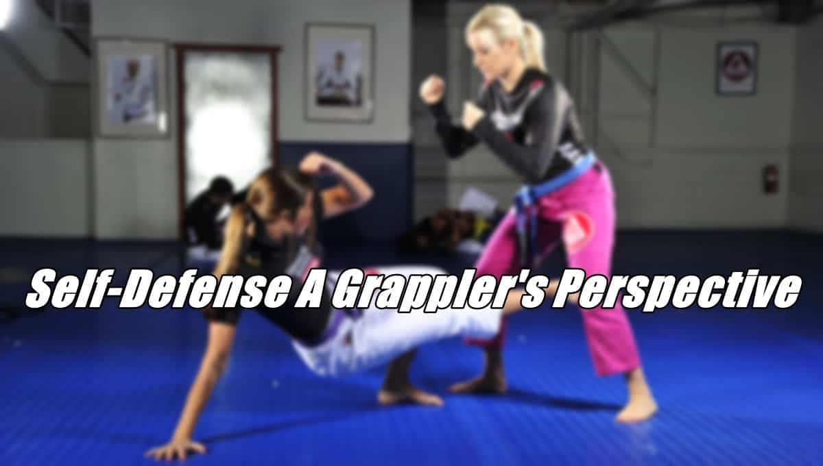 Self Defense a Grappler's perspective