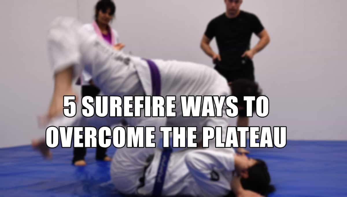 5 Surefire Ways to Overcome the Plateau