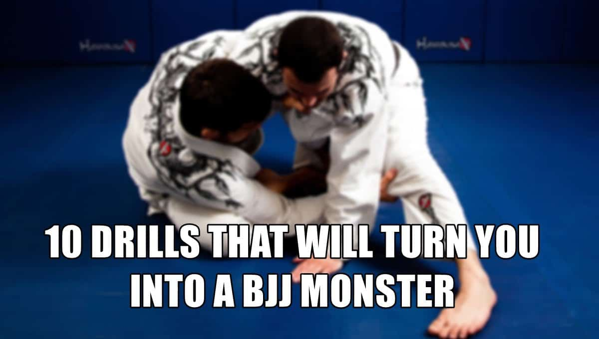 10 Jiu JItsu Drills To Become A Genuine BJJ Monster