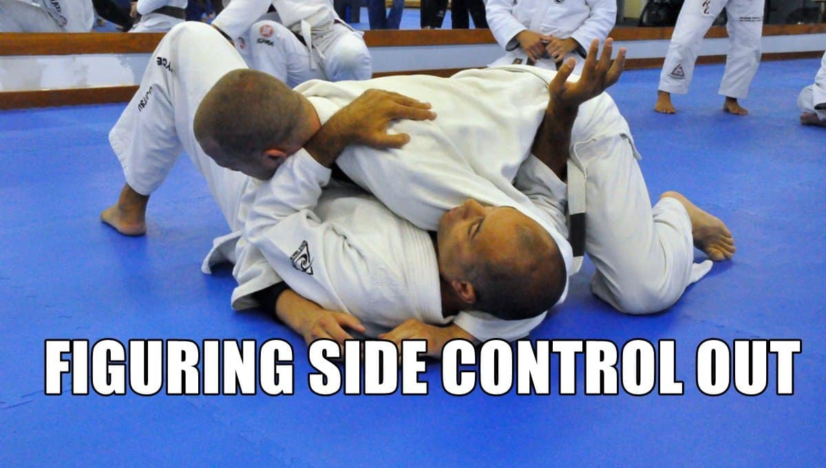 Side Control – Solving One Of The Biggest Riddles In BJJ