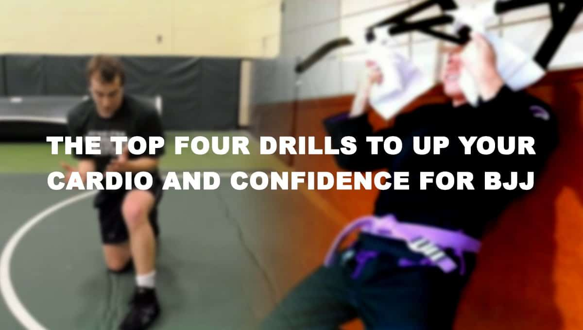 The Top Four Drills to Up your Cardio and Confidence for BJJ