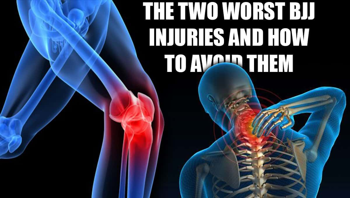 The Two Worst BJJ Injuries and How to Avoid Them