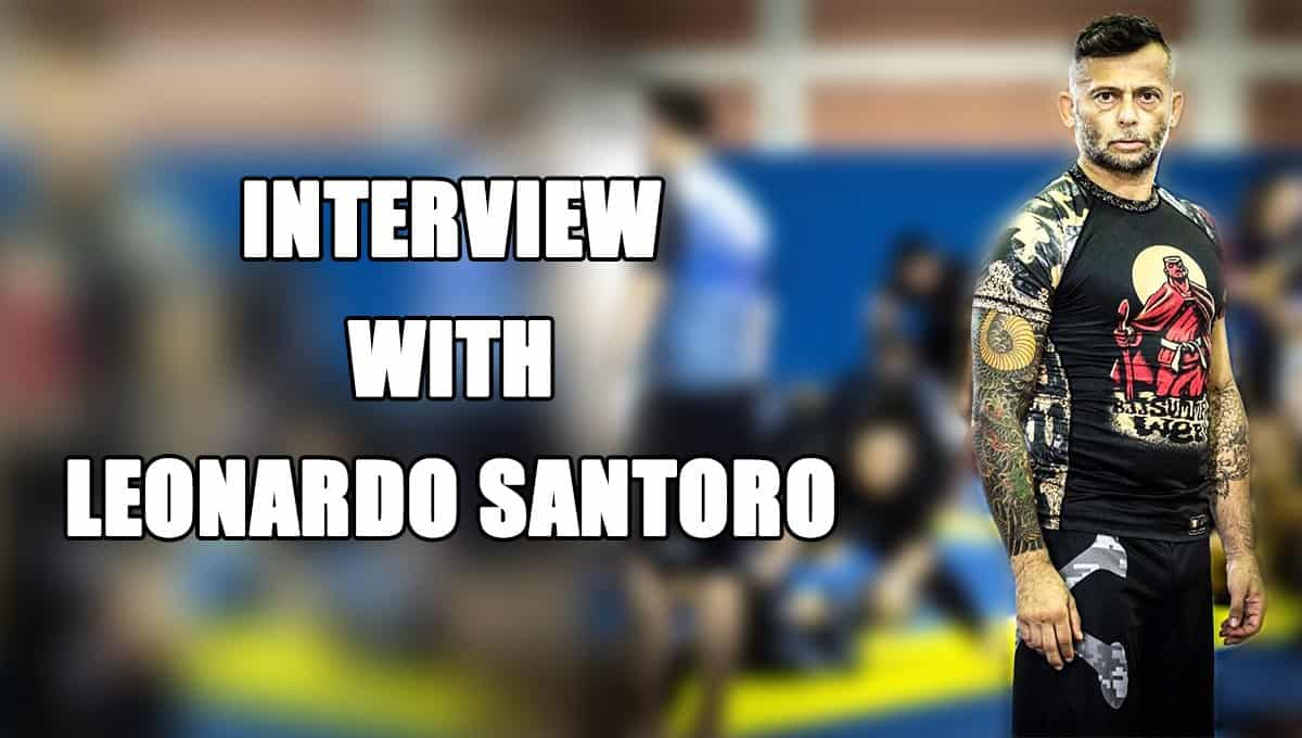 Interview With Leonardo Santoro – Always Respect the Belt
