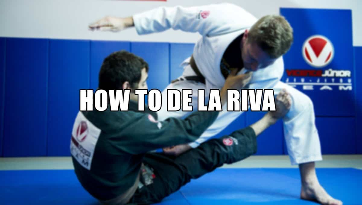 How to De La Riva