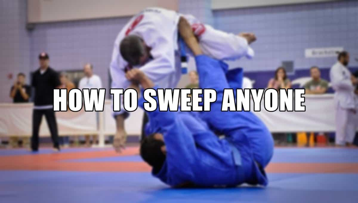 BJJ Sweep Anatomy: How To Effortlessly Sweep Anyone