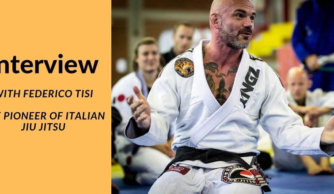 Interview with Federico Tisi – The Pioneer of Italian Jiu Jitsu