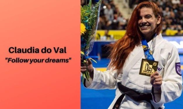 "Claudia do Val – ""Follow your dreams"""