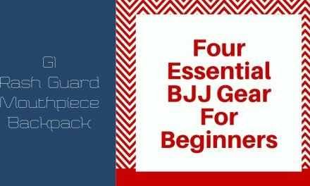 Four Essential BJJ Gear For Beginners