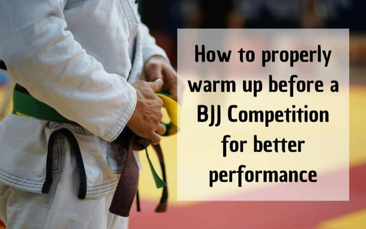 How to properly warm up before a BJJ Competition for better performance