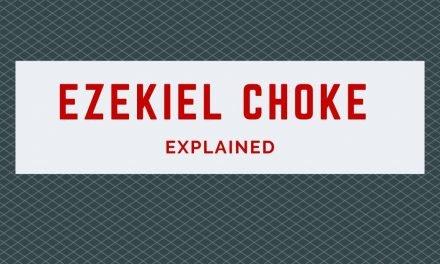 Ezekiel Choke Explained