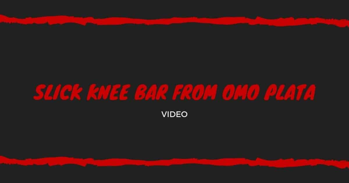 Slick Knee Bar From Omo Plata | Jiu Jitsu Legacy