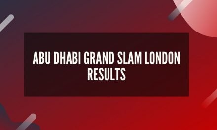 Abu Dhabi Grand Slam London Results
