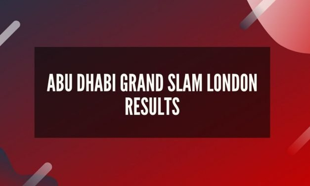 Abu Dhabi Grand Slam London Results