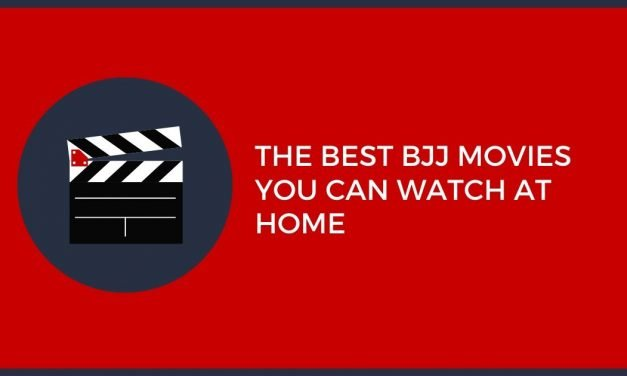 The Best BJJ Movies You Can Watch At Home