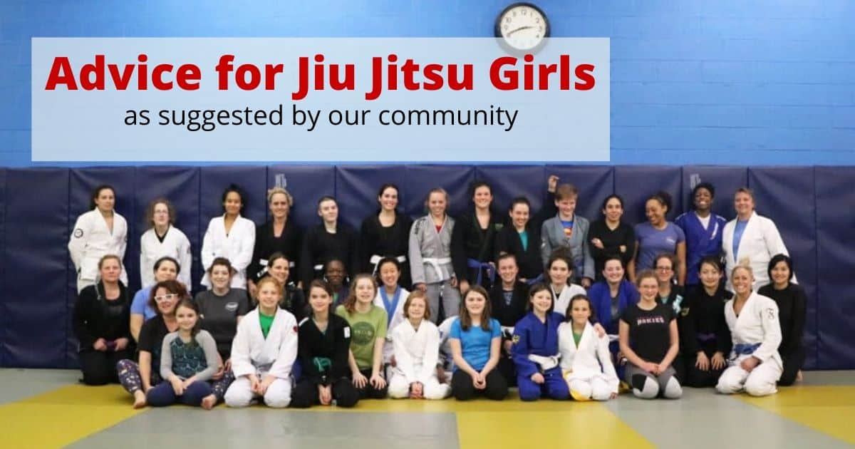 Advice For Jiu Jitsu Girls From The BJJ Community