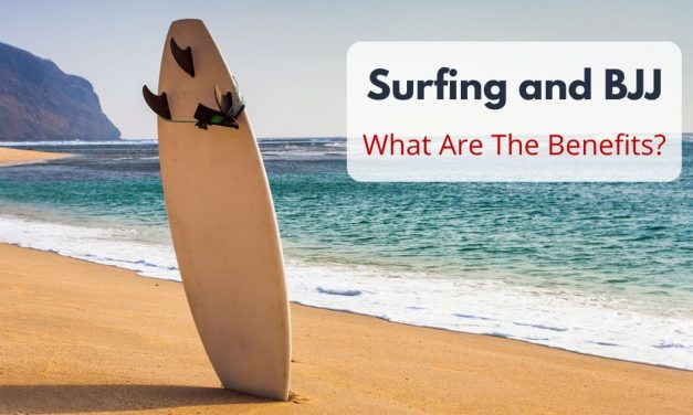 Surfing and BJJ – What Are The Benefits?