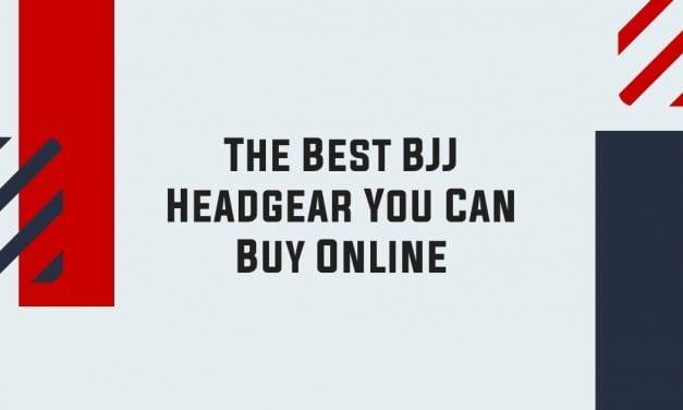 The Best BJJ Headgear You Can Buy Online