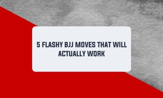 5 Flashy BJJ Moves That Will Actually Work