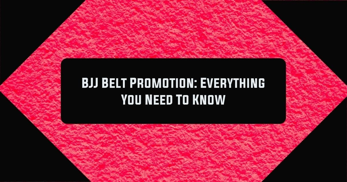 BJJ Belt Promotion: Everything You Need To Know