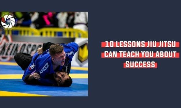 10 Lessons Jiu Jitsu Can Teach You About Success