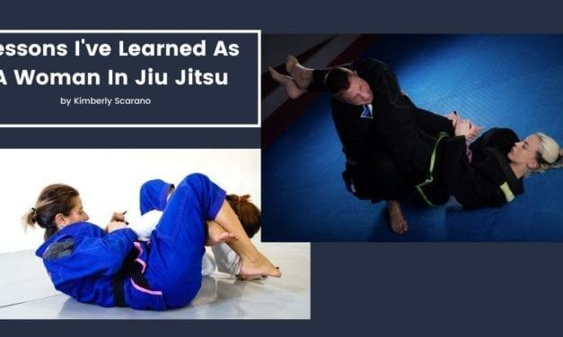 3 Lessons I've Learned As A Woman In Jiu Jitsu