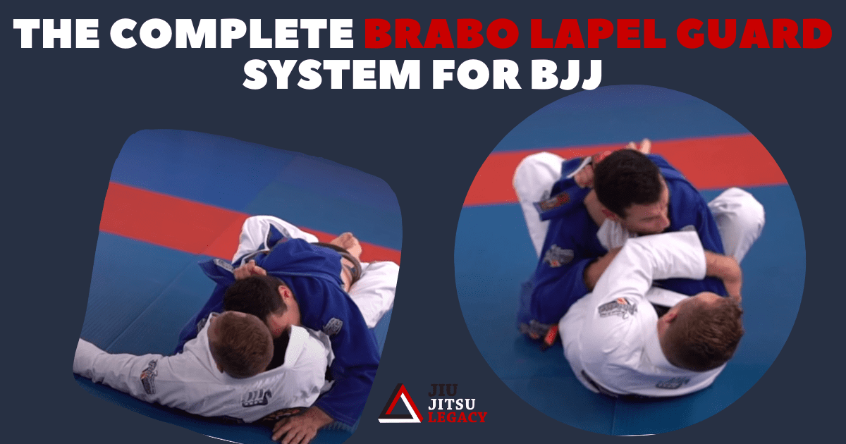 The Complete Brabo Lapel Guard System For BJJ