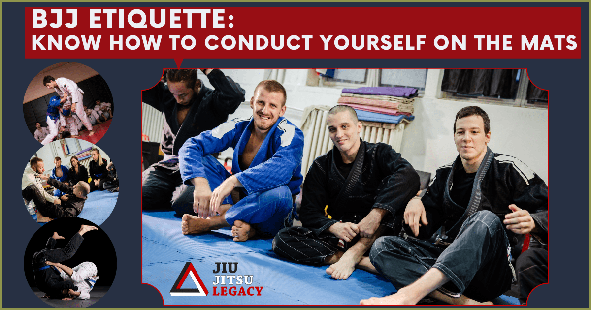 BJJ Etiquette: Know How To Conduct Yourself On The Mats