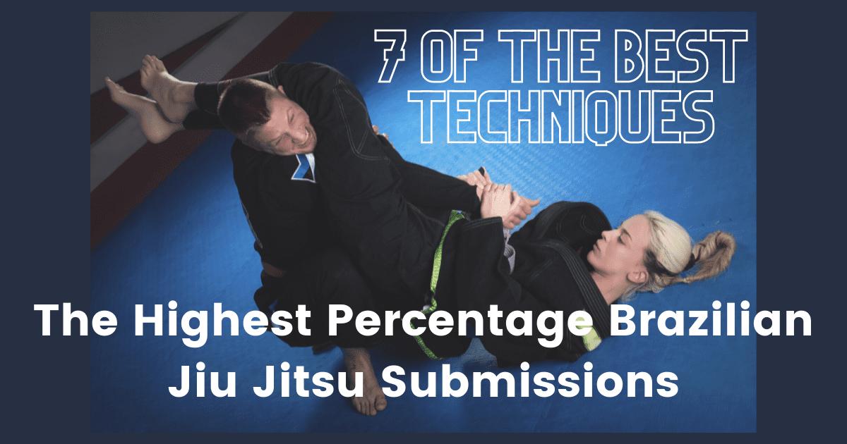 Highest Percentage Brazilian Jiu Jitsu Submissions