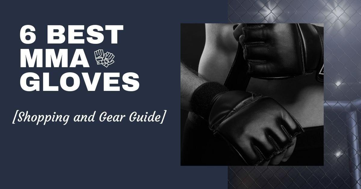 6 best MMA Gloves To get Online