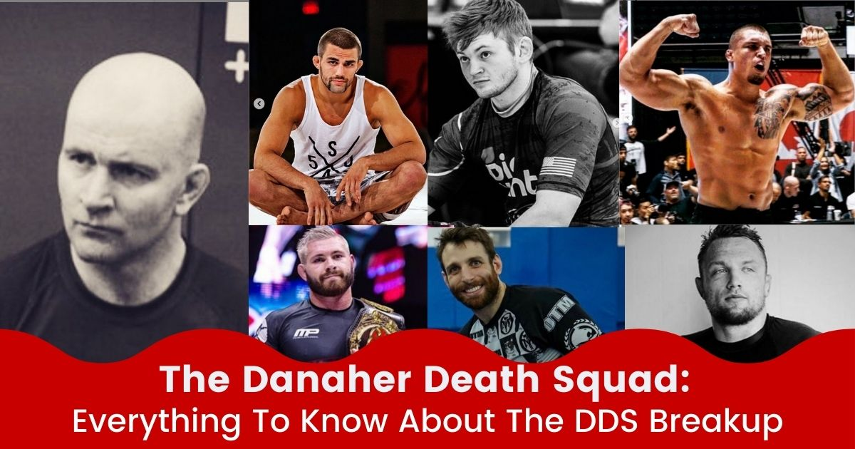 The Danaher Death Squad: Everything To Know About The DDS Breakup 3 The Danaher Death Squad: Everything To Know About The DDS Breakup danaher death squad