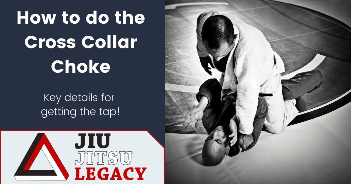How To Make The BJJ Cross Collar Choke Work 6 How To Make The BJJ Cross Collar Choke Work cross collar choke